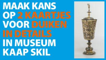 WIN 2 tickets voor museum Kaap Skil