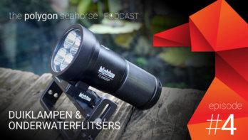 Podcast Episode #4: Duiklampen en onderwaterflitsers